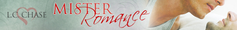 LC Chase - Mister Romance banner 12-27-12