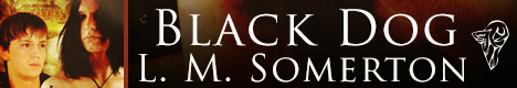 LM Somerton - Black Dog banner 1-7-13