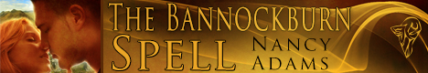 Nancy Adams - The Bannockburn Spell banner 2-21-13