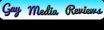 Gay Media Reviews banner