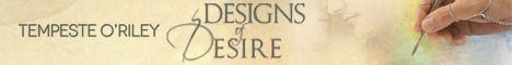 Tempeste O'Riley - Designs Of Desire banner 8-19-13