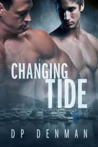 DP Denman - Changing Tide cover 10-14-13