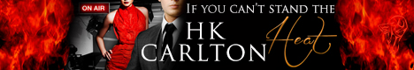 HK Carlton 2 - If You Cant Stand the Heat banner 11-4-13