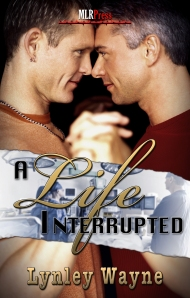 Lynley Wayne - A Life Interrupted cover 2-27-14